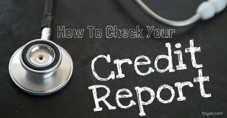 How To Check Your Credit Report for Free