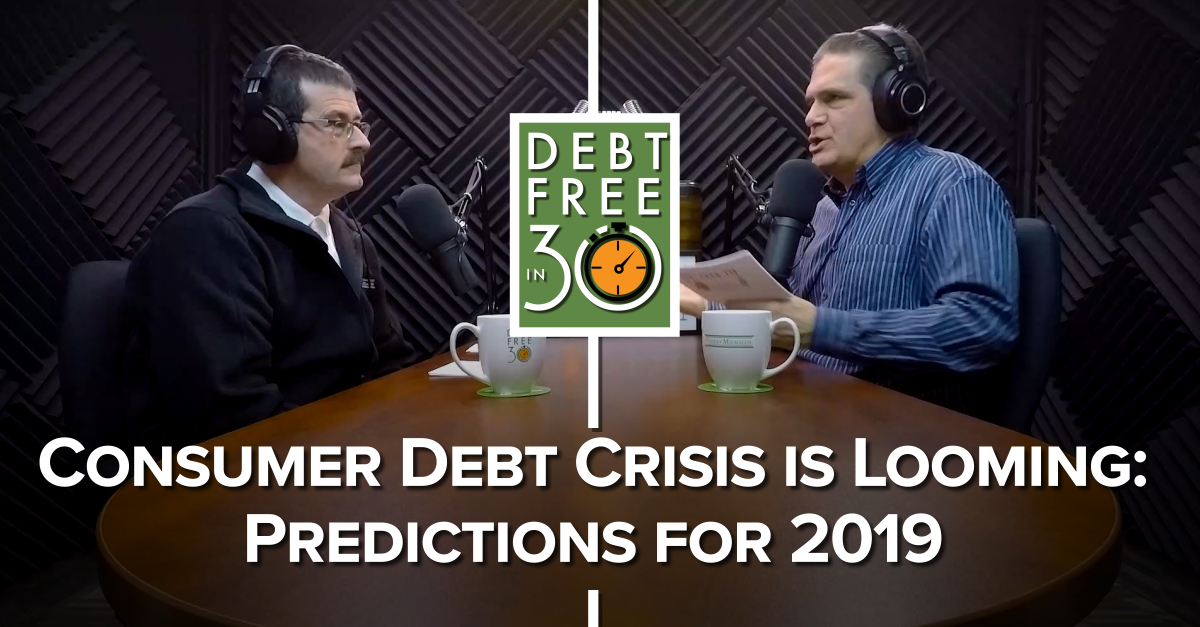 consumer debt crisis is looming 2019 predictions