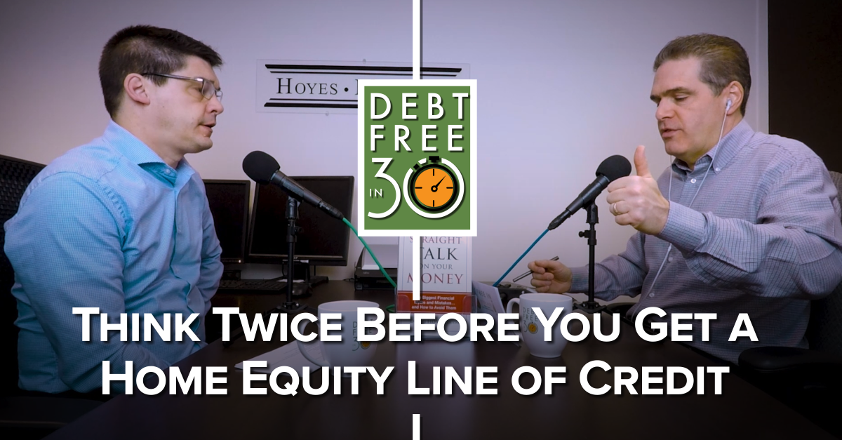 think twice before you get a home equity line of credit